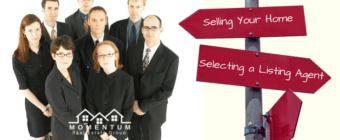 Selling Your Home | Selecting a Listing Agent | Momentum Real Estate Group